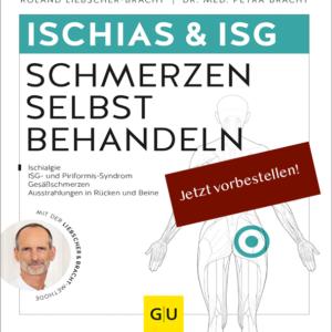 Ischias Schmerzen selbst behandeln - der neue Bestseller von Liebscher & Bracht