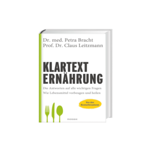 Klartext Ernährung - der neuen Besteller aus dem Hause Liebscher & Bracht